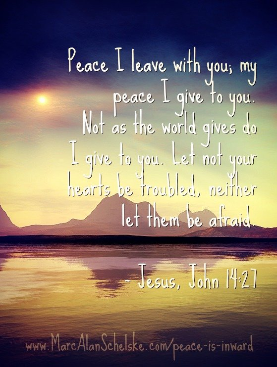 Jesus offers an inward path to peace. Word Art by Marc Alan Schelske.  Photo Credit:  Unknown