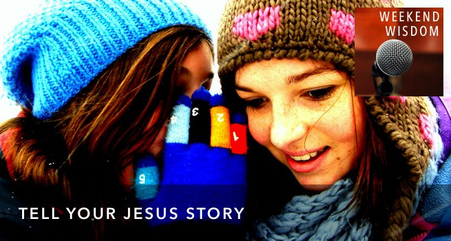 FI WW Tell Your Jesus Story