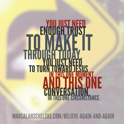 Quote - Believe Again