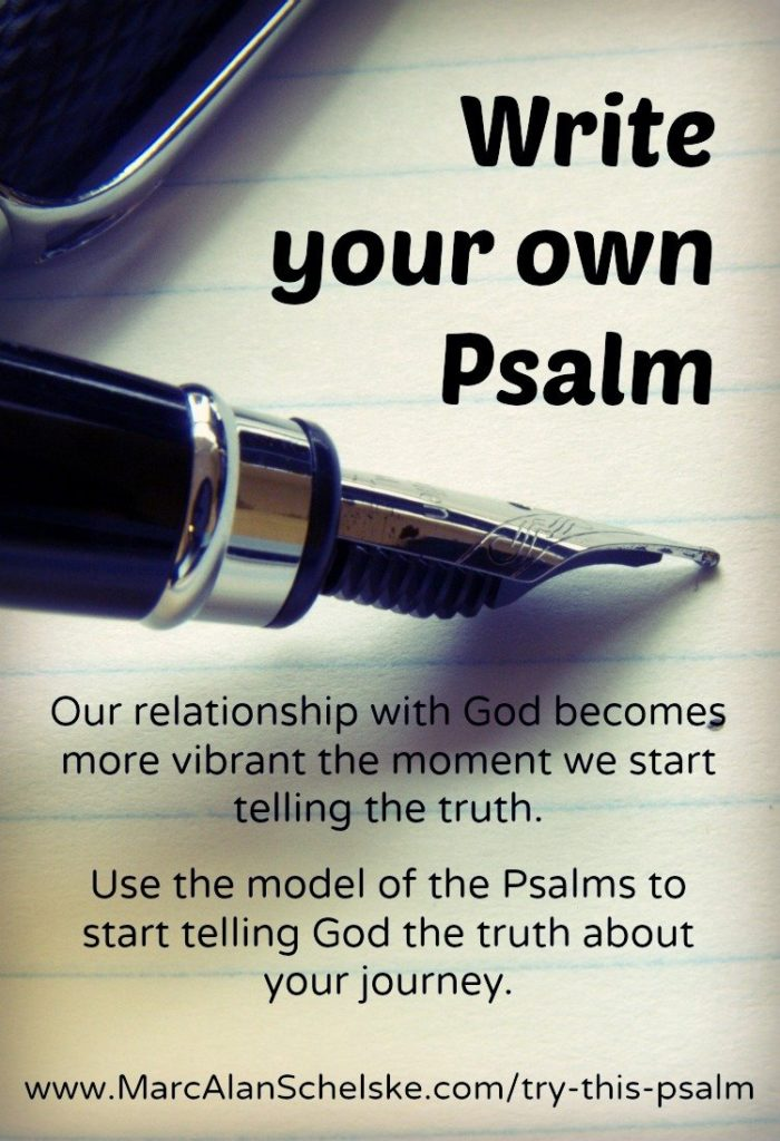 Writing a Psalm can connect your faith, your emotions and your circumstances. Photo Credit:  Unknown