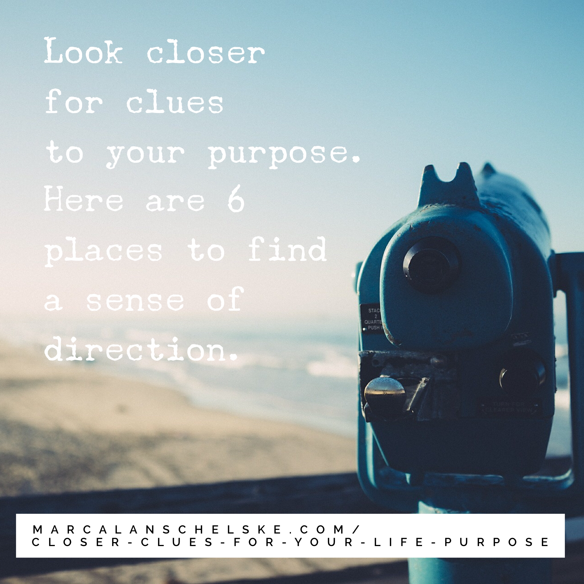 Quote - Clues for Purpose