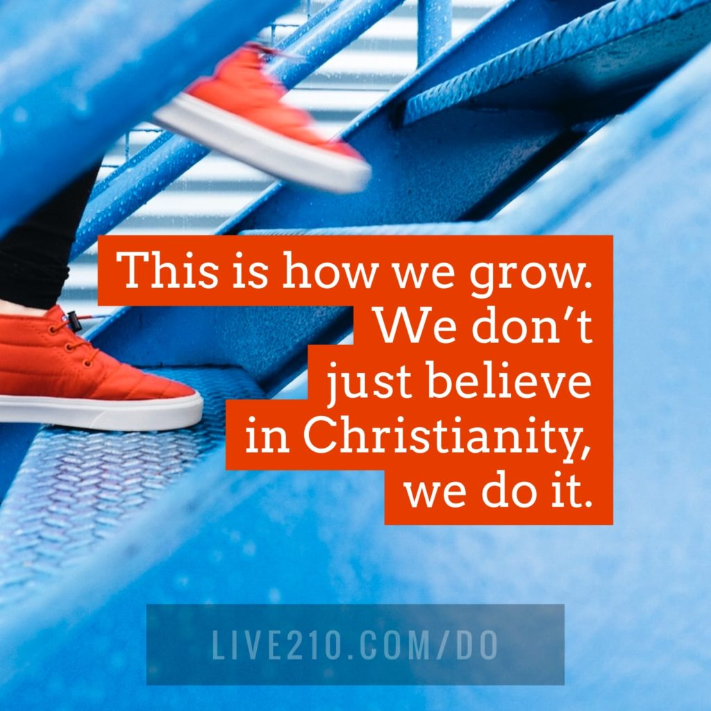 Image: Feet running up stairs. Quote: This is how we grow. We don't just believe in Christianity, we do it.