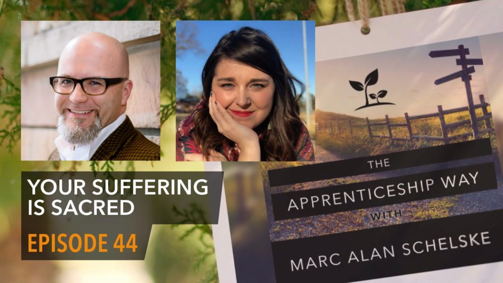 The Apprenticeship Way Header Graphic. Episode 44. Your Suffering is Sacred. An Interview with KJ Ramsey.